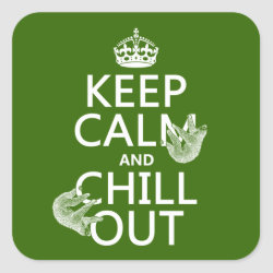 Square Sticker with Keep Calm and Chill Out (sloths) design