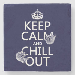Marble Coaster with Keep Calm and Chill Out (sloths) design