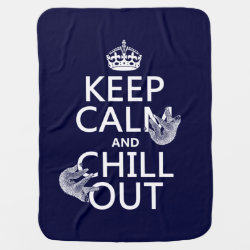 Keep Calm and Chill Out (sloths) Baby Blanket