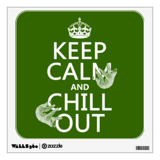 Keep Calm and Chill Out (sloth) (any color) Wall Sticker