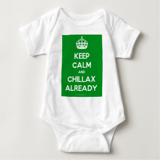 Keep-Calm-And-Chillax-Already.pdf Baby Bodysuit