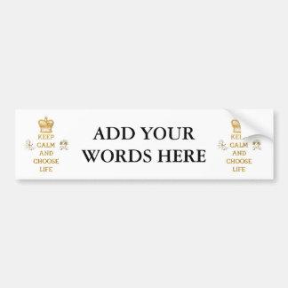 Keep Calm and Choose Life Bumper Sticker