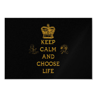 Keep Calm and Choose Life Card