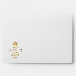 Keep Calm and Choose Life Envelopes