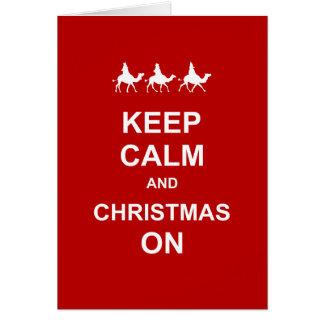 Keep Calm and Christmas On Card
