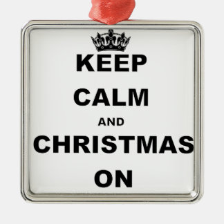 KEEP CALM AND CHRISTMAS ON METAL ORNAMENT