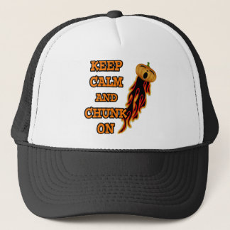 Keep Calm and Chunk On Trucker Hat
