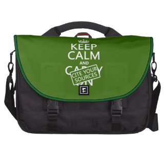 Keep Calm and Cite Your Sources in any color Bags For Laptop