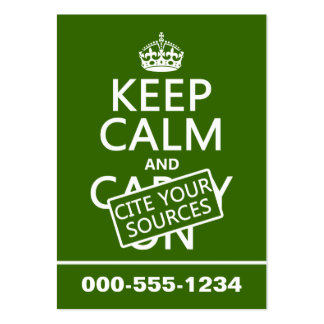 Keep Calm and Cite Your Sources (in any color) Large Business Card