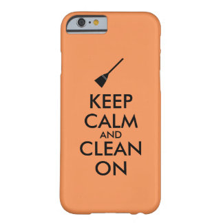 Keep Calm and Clean On Broom Custom Barely There iPhone 6 Case