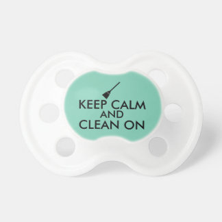 Keep Calm and Clean On Broom Custom Pacifier