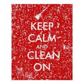Keep Calm and Clean On Broom Custom Posters