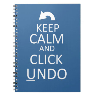 Keep Calm and Click Undo - Customized Notebook