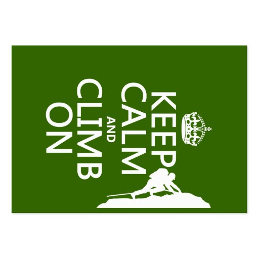 Keep Calm and Climb On (customizable color) Business Cards
