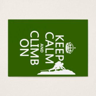 Keep Calm and Climb On (customizable color) Business Card