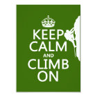 Keep Calm and Climb On (customizable color) Card