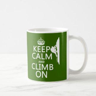 Keep Calm and Climb On (customizable color) Coffee Mug