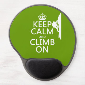 Keep Calm and Climb On (customizable color) Gel Mouse Mat