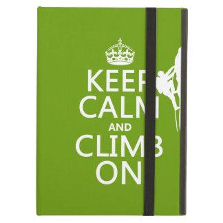Keep Calm and Climb On (customizable color) Case For iPad Air