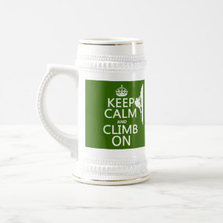 Keep Calm and Climb On (customizable color) 18 Oz Beer Stein