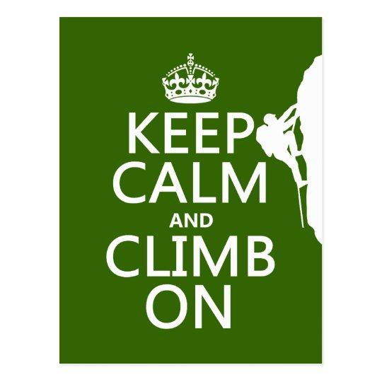 Keep Calm and Climb On (customizable color) Postcard