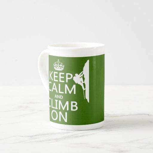 Keep Calm and Climb On (customizable color) Bone China Mugs