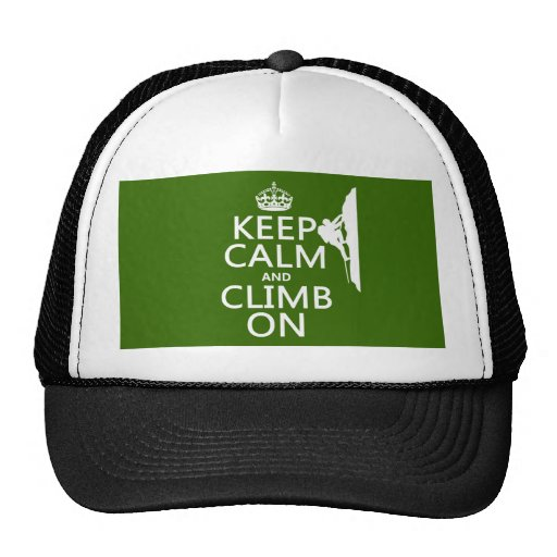 Keep Calm and Climb On (customizable color) Trucker Hat