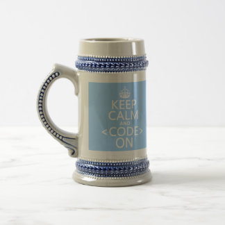 Keep Calm and <Code> On - all colours Beer Stein