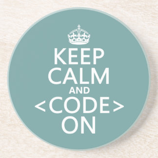 Keep Calm and <Code> On - all colours Coaster