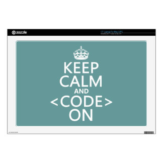 """Keep Calm and <Code> On - all colours Decals For 17"""" Laptops"""