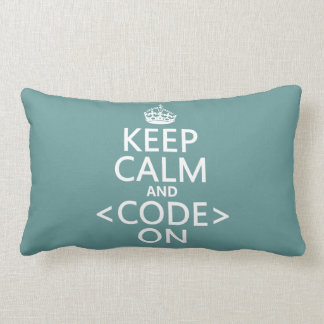 Keep Calm and <Code> On - all colours Lumbar Pillow