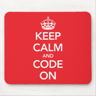 Keep Calm and Code On mousepad