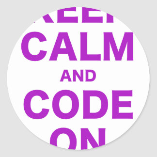 Keep Calm and Code On Round Sticker