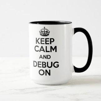 Keep Calm and Coffee Debug Mug