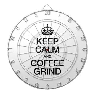 KEEP CALM AND COFFEE GRIND DART BOARDS