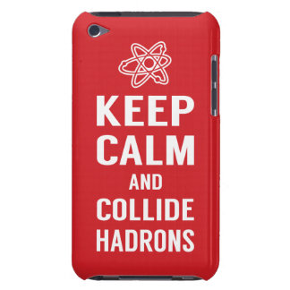 Keep Calm and Collide Hadrons Science Geek Barely There iPod Case