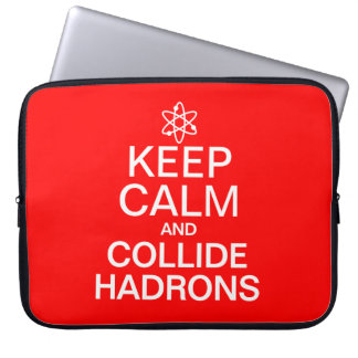 Keep Calm and Collide Hadrons Science Geek Laptop Sleeves