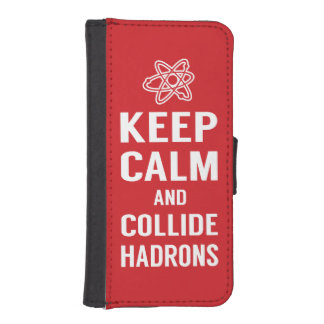 Keep Calm and Collide Hadrons Science Geek Wallet Phone Case For iPhone SE/5/5s