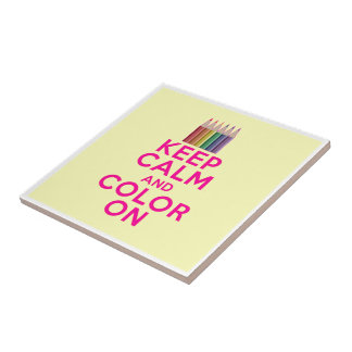 Keep Calm and Color On Ceramic Tile