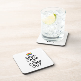 KEEP CALM AND COME OUT COASTERS
