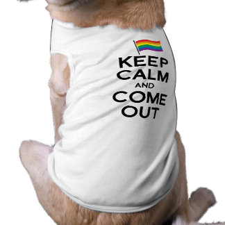 KEEP CALM AND COME OUT PET TSHIRT