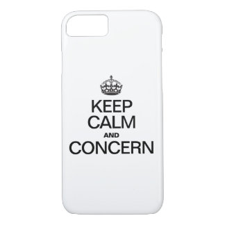 KEEP CALM AND CONCERN iPhone 7 CASE