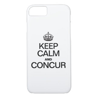 KEEP CALM AND CONCUR iPhone 7 CASE