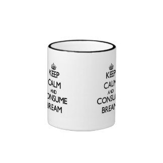 Keep calm and consume Bream Mugs