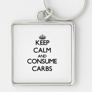 Keep calm and consume Carbs Keychains