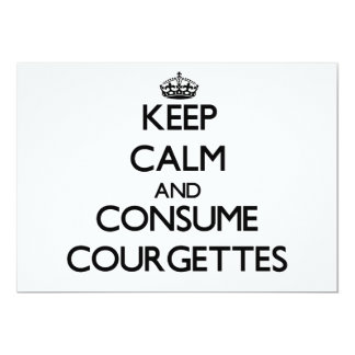 Keep calm and consume Courgettes 5x7 Paper Invitation Card