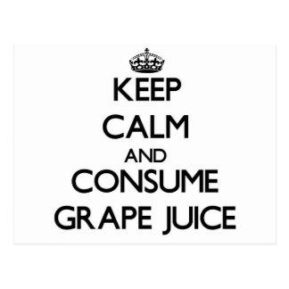 Keep calm and consume Grape Juice Postcards