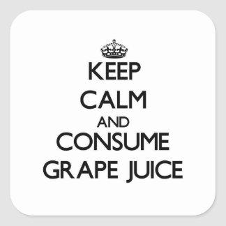 Keep calm and consume Grape Juice Square Sticker