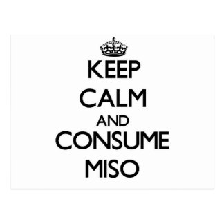 Keep calm and consume Miso Postcards