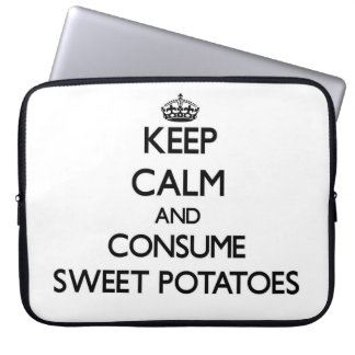 Keep calm and consume Sweet Potatoes Laptop Computer Sleeves